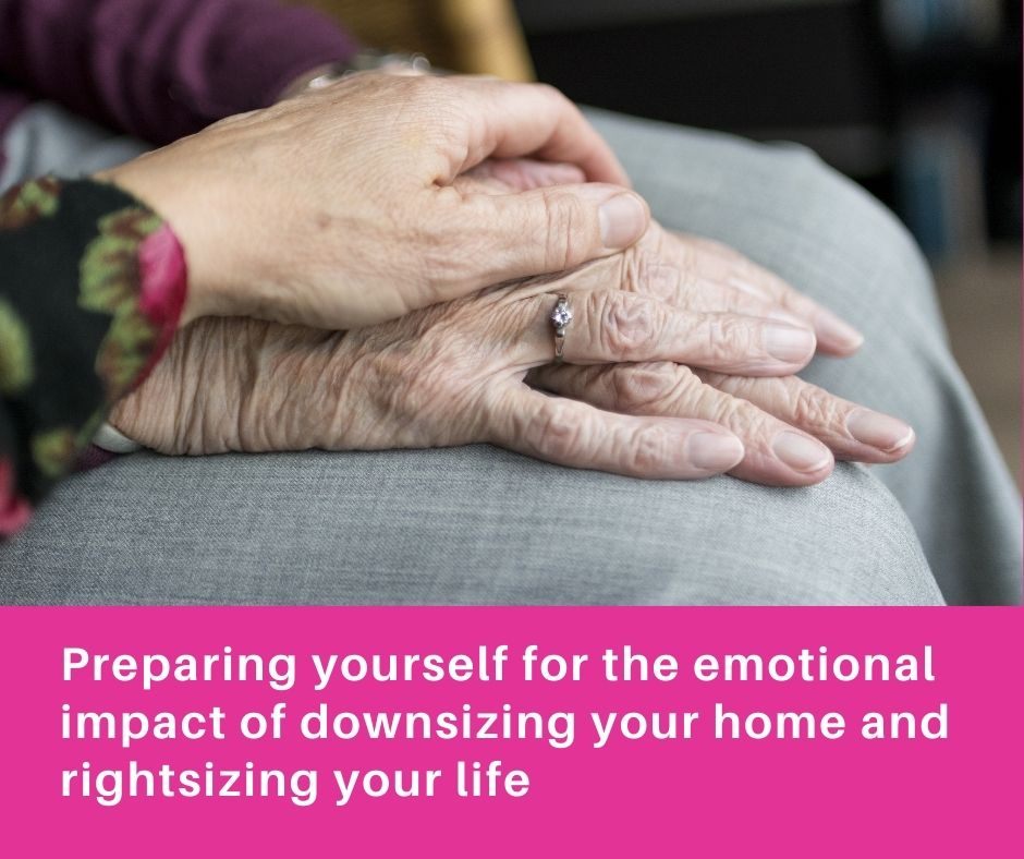 downsize pic Preparing for the emotional impact of downsizing your home